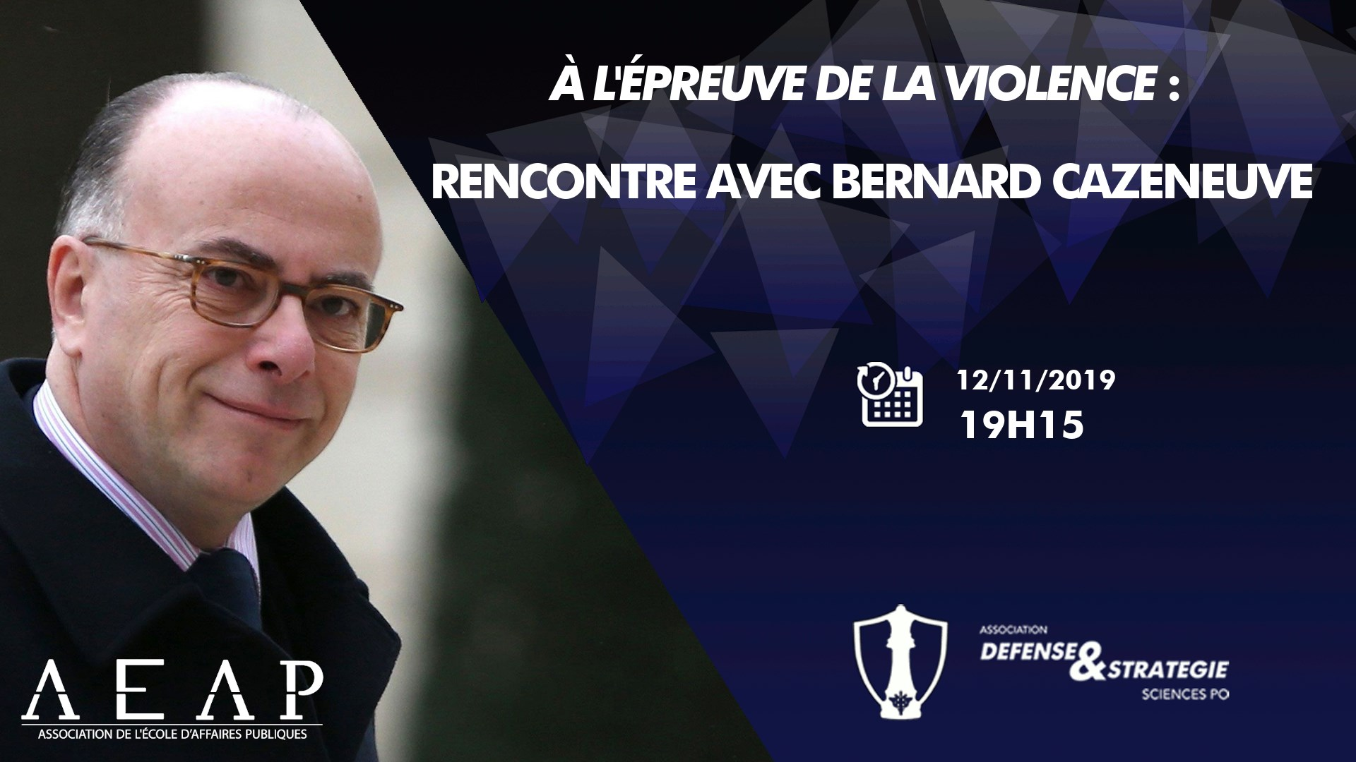 Conférence avec Bernard Cazeneuve : A l'épreuve de la violence