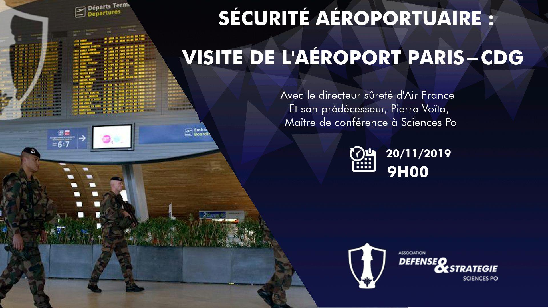 Sécurité aéroportuaire – visite de l'aéroport Roissy – CDG